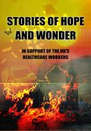 Stories of Hope and Wonder: In Support of the UK's Healthcare Workers by [Ian Whates, M.R. Carey, Peter F. Hamilton, Lesley Glaister, Stephen Baxter, Tim Pears, Francis Hardinge, Paul Cornell, Tade Thompson, Adrian Tchaikovsky]
