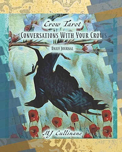 Conversations With Your Crows: Daily Journal