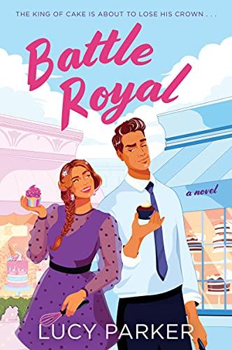 Battle Royal: A Novel by [Lucy Parker]