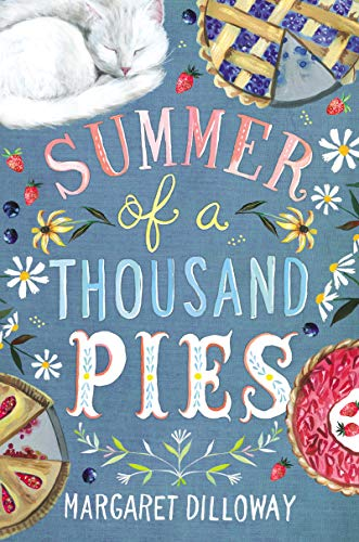 Summer of a Thousand Pies by [Margaret Dilloway]