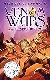 Venom Wars of the Desert Realm (Book 1)