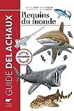 Requins du monde. Plus de 500 espèces décrites