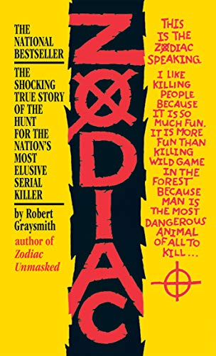 Zodiac: The Shocking True Story of the Hunt for the Nation's Most Elusive Serial Killer (Mass Market Paperback)