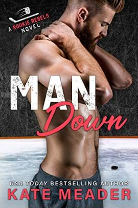 Man Down (A Rookie Rebels Novel) by [Kate Meader]