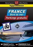 CAMPING CAR : Guide Numérique FRANCE Bord de Mer - Parkings GRATUITS