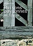 Les Maisons paysannes en France
