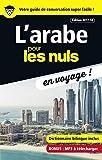 L'arabe pour les Nuls en voyage, édition 2017-18