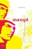 Mango. El poder de los cómics japoneses