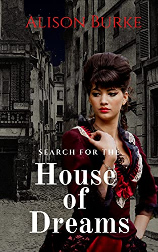 Search for the House of Dreams