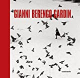 Gianni Berengo Gardin. Ediz. illustrata