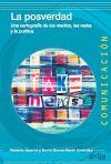 La posverdad: Una cartografía de los medios, las redes y la política (Comunicación nº 500469)