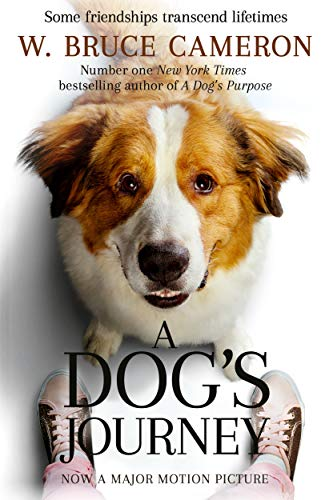 A Dog's Journey (A Dog's Purpose Series Book 2) eBook: Cameron, W. Bruce:  Amazon.in: Kindle Store