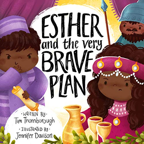 Esther and the Very Brave Plan (Very Best Bible Stories)