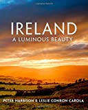 Ireland: A Luminous Beauty