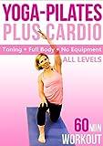 Yoga Pilates & Cardio Fusion - 60 min Fitness Workout - Full-Body, no equipment