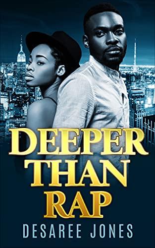 Deeper Than Rap by [Desaree Jones]