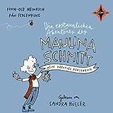 Mein kaputtes Königreich: Die erstaunlichen Abenteuer der Maulina Schmitt 1