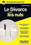 Le Divorce pour les Nuls Poche, édition...
