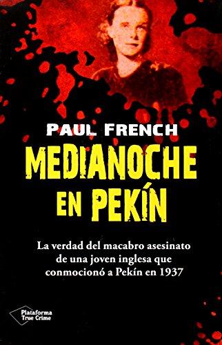 Medianoche En Pekin (True Crime)