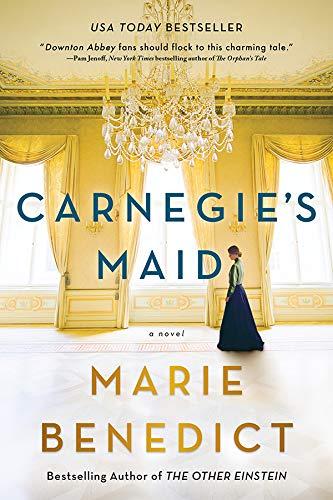 Carnegie's Maid: A Novel 1
