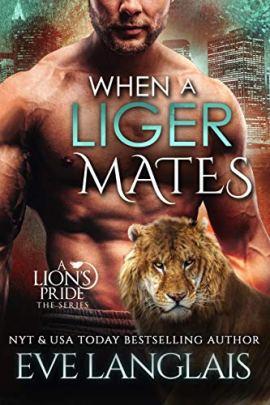 When a Liger Mates (A Lion's Pride Book 10) by [Eve  Langlais]