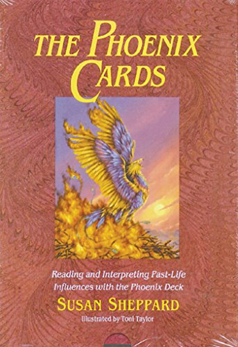 The Phoenix Cards: Reading and Interpreting Past-Life...