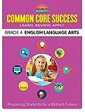 Common Core Success Grade 4 English Language Arts: Preparing Students for a Brilliant Future (Barron's Common Core Success)