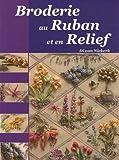 Broderie au Ruban et en Relief: Une interprétation des merveilles de la nature