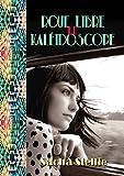 Roue libre en kaléidoscope: Un roman noir au coeur de la synesthésie.