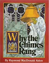 Why the Chimes Rang: A Christmas Classic
