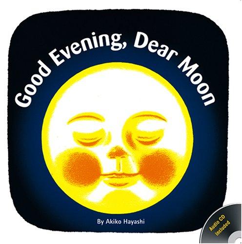 Good Evening, Dear Moon