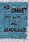 Mon carnet mes notes ma généalogie: Carnet journal de bord à remplir. repères visuels, lignes pointillés. 60 pages - 7x10 pouces (17x25cm)