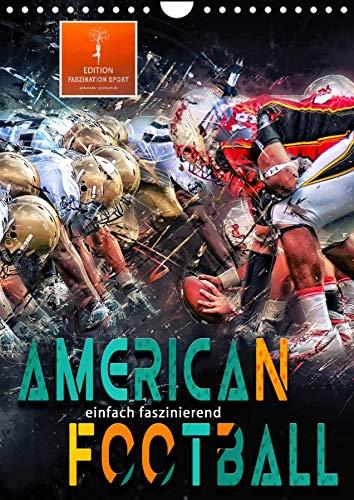 American Football - einfach faszinierend (Wandkalender 2022 DIN A4 hoch)