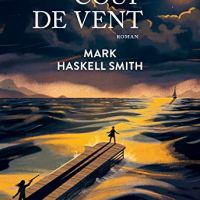 Coup de vent : Mark Haskell Smith