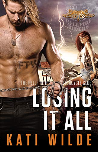 Losing It All by Kati Wilde