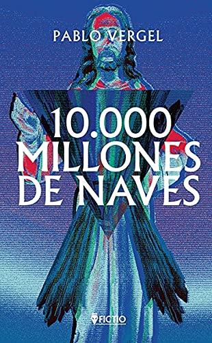 10000 millones de naves (2021)