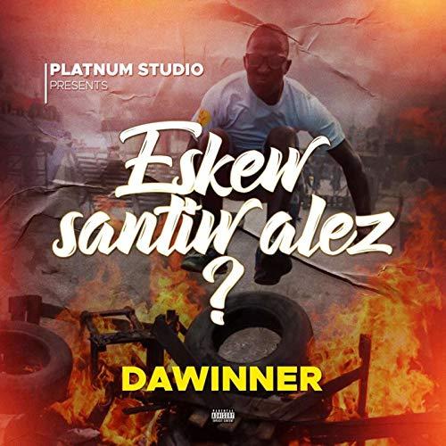 Eskew Santiw Alez? [Explicit]