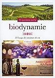 35 questions sur la biodynamie - A l'usage des amateurs de vin
