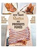 Le petit traité Rustica des produits fumés (Les petits traités)
