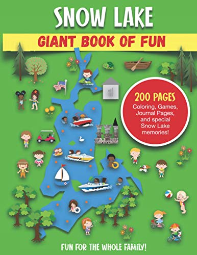 Snow Lake Giant Book of Fun: Coloring, Games, Journal Pages, and special Snow Lake memories!