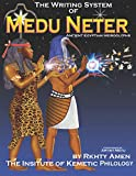 The Writing System of Medu Neter