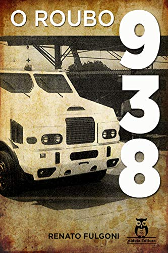 O Roubo 938 por [Renato Fulgoni]