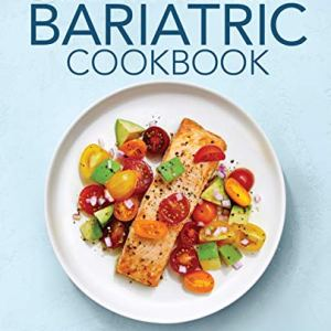 The Easy 5-Ingredient Bariatric Cookbook: 100 Postsurgery Recipes for Lifelong Health 10 - My Weight Loss Today
