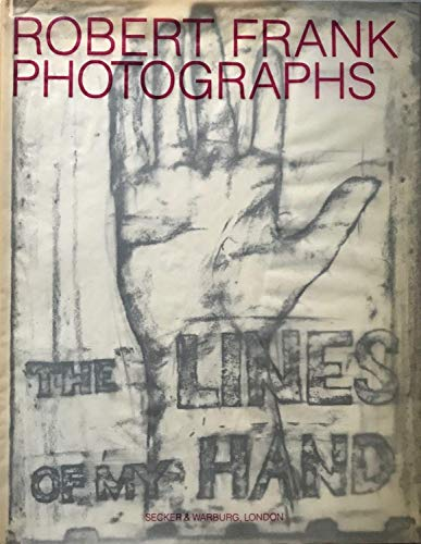 Robert Frank the Lines of My Hand