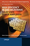 High Efficiency RF and Microwave Solid State Power Amplifiers