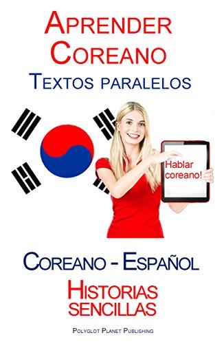 Học tiếng Hàn - các văn bản song song (Tây Ban Nha - Hàn Quốc) historyas sencillas (ấn bản tiếng Tây Ban Nha)