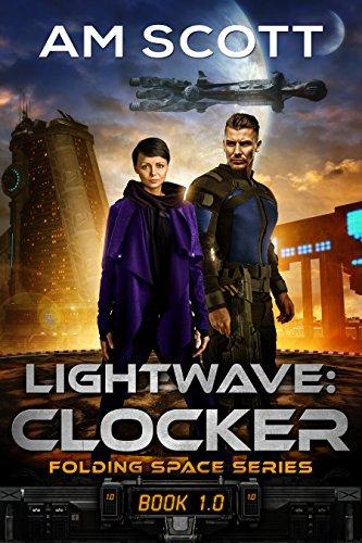 Lightwave: Clocker (Folding Space Series Book 1) Kindle Edition