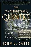 The Cambridge Quintet: A Work Of Scientific Speculation (Helix Books)