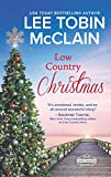 Low Country Christmas: A Clean & Wholesome Romance (Safe Haven Book 3)