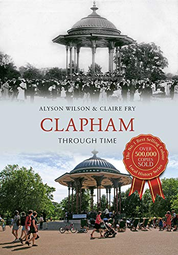 Clapham Through Time Paperback